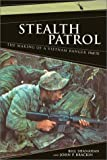 Stealth Patrol, Bill Shanahan and John P. Brackin, 0306812738