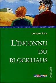 L'Inconnu du blockhaus par Laurence Pain