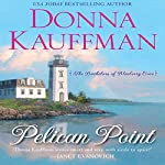 Pelican Point | Donna Kauffman