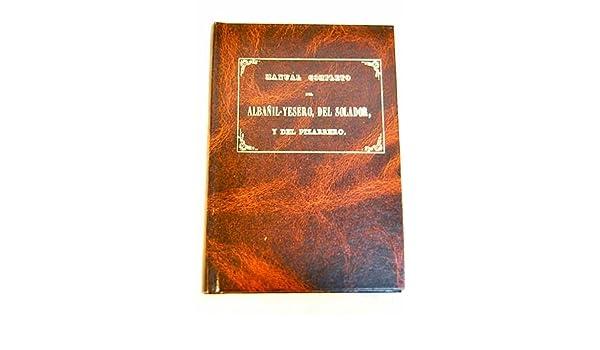 Manual completo del albanil-yesero, del soldador y del pizarrero: VV. AA.: Amazon.com: Books