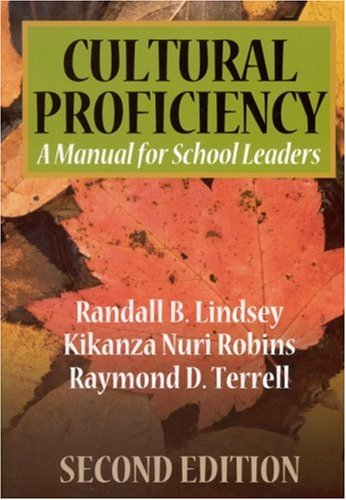 Cultural Proficiency:  A Manual for School Leaders Second Edition