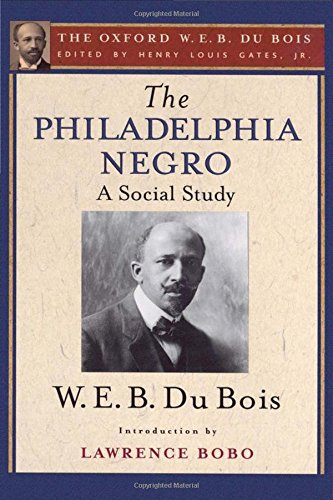 Books : The Philadelphia Negro (The Oxford W. E. B. Du Bois)
