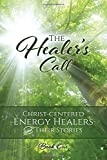 The Healer's Call (Healers all) (Volume 1)