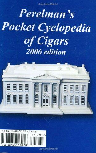 Download Perelman's Pocket Cyclopedia of Cigars, 2006 pdf epub