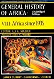 UNESCO General History of Africa, Vol. VIII: Africa since 1935 (unabridged paperback)