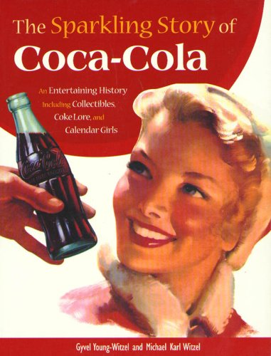 Amazon fr - The Sparkling Story of Coca-Cola: An Entertaining