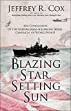 Blazing Star, Setting Sun: The Continuation of the Guadalcanal-Solomons Campaign of World War II November 1942-March 1943