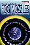 img - for The Safe and Effective Use of Fog Nozzles: Research and Practice book / textbook / text book