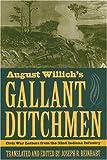 August Willich's Gallant Dutchmen, , 0873388623
