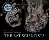The Bat Scientists, Mary Kay Carson, 0544104935