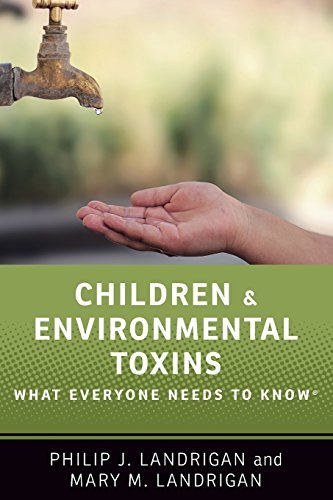 Pdf Medical Books Children and Environmental Toxins: What Everyone Needs to Know®