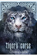 Tiger's Curse (Book 1 in the Tiger's Curse Series) Kindle Edition