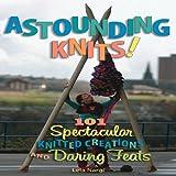 Astounding Knits!, Lela Nargi, 0760338450