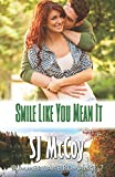 Smile Like You Mean It: Gabe and Renee (Summer Lake) (Volume 7)