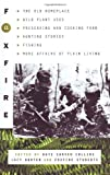 Foxfire 11: The Old Home Place, Wild Plant Uses, Preserving and Cooking Food, Hunting Stories, Fishing, More Affairs of Plain Living