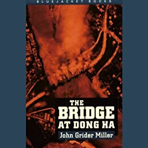 The Bridge at Dong Ha Audiobook