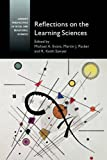 Reflections on the Learning Sciences (Current Perspectives in Social and Behavioral Sciences)