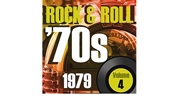 Rock Roll 70s 1979 Vol4 By Graham Blvd On Amazon Music