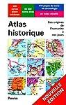 Atlas historique de l'apparition de l'Homme sur la Terre à l'ère atomique par Hilgemann