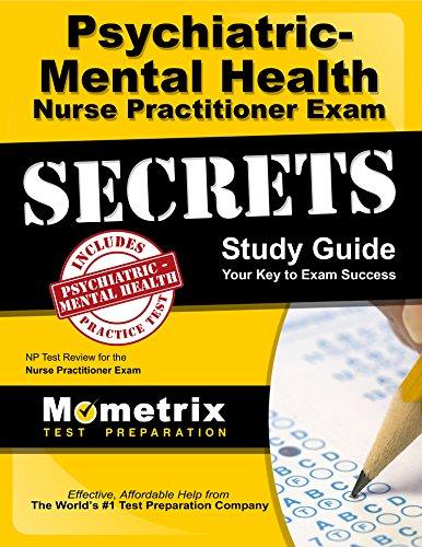 Family Psychiatric & Mental Health Nurse Practitioner Exam Secrets Study Guide: NP Test Review for the Nurse Practitioner Exam Pdf