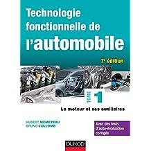 TECHNOLOGIE FONCTIONNELLE DE L'AUTOMOBILE T01 7E ÉD.