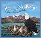 Front cover for the book M is for Majestic: A National Parks Alphabet by David Domeniconi