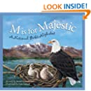 M Is for Majestic: A National Parks Alphabet (Sleeping Bear Alphabets)