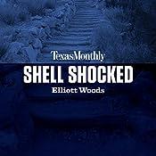 Shell Shocked | Elliott Woods