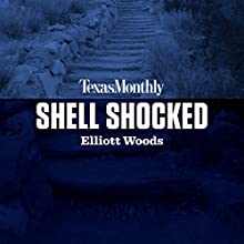Shell Shocked Audiobook by Elliott Woods Narrated by Eric Vale