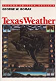 Texas Weather, Bomar, George W., 0292708106