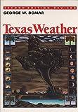 Texas Weather, Bomar, George W., 0292708106