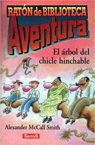 Books free downloads pdf El Arbol Del Chicle Hinchable in Dutch PDF 8488061862
