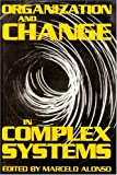 Organizational Change Complex Systems