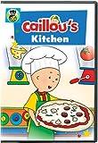 Caillou: Caillous Kitchen