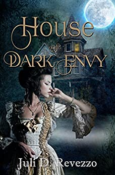House of Dark Envy by [Revezzo, Juli D.]
