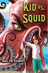 Kid vs. Squid Kindle Edition