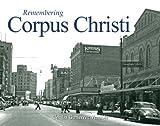 Remembering Corpus Christi, Cecilia Gutierrez Venable, 1596526750