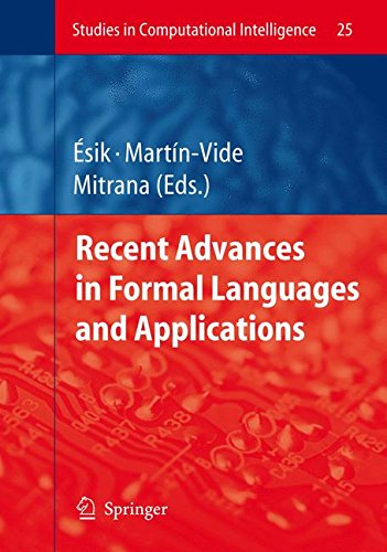 Recent Advances in Formal Languages and Applications (Studies in Computational Intelligence)