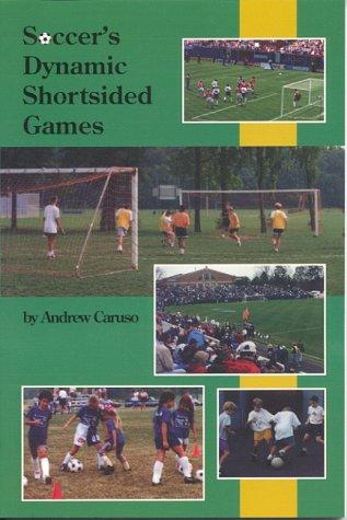 Soccer's Dynamic Shortsided Game