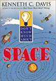 Don't Know Much about Space, Kenneth C. Davis, 0060286024
