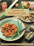 Cuisines of Southeast Asia, Jay Harlow, 1564260429
