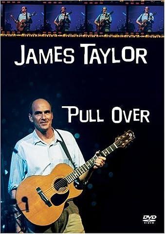 James Taylor - Pull Over (James Taylor Concert Dvd)