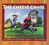 The Cheese Chase, Toni Simmons, 1592980597