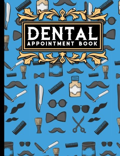 Dental Appointment Book: 7 Columns Appointment Calendar, Appointment Schedule Book, Daily Appointment Schedule, Cute Barbershop Cover (Volume 5) (Dental Schedule Book)