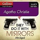 They Do It With Mirrors: B2+ Collins Agatha Christie ELT Readers Hörbuch von Agatha Christie Gesprochen von: Gabrielle Glaister