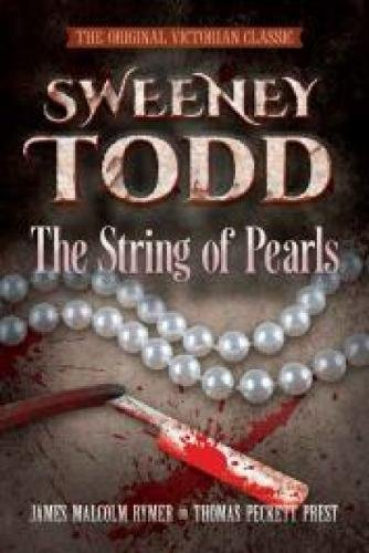 (SWEENEY TODD The String of Pearls: The Original Victorian Classic (Dover Horror Classics) )