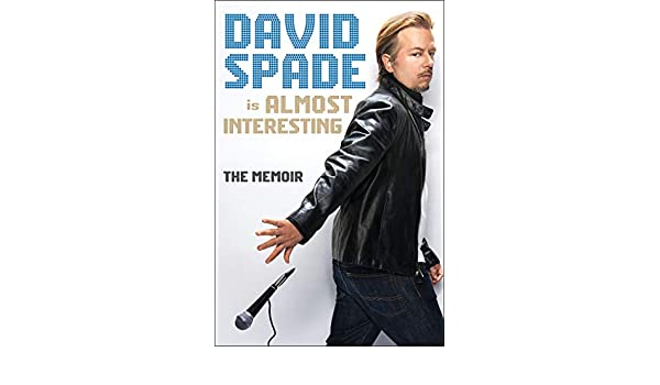 Almost Interesting: The Memoir: Amazon.es: David Spade: Libros en idiomas extranjeros