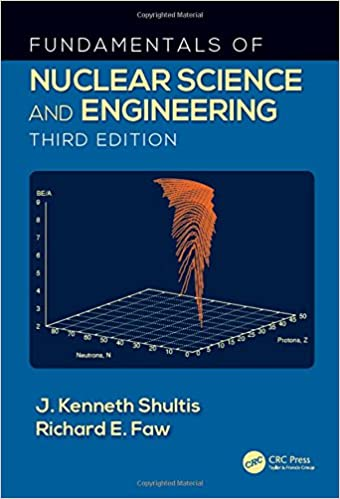Fundamentals of nuclear science and engineering third edition j fundamentals of nuclear science and engineering third edition 3rd edition fandeluxe Gallery