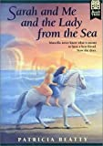 Sarah and Me and the Lady from the Sea, Patricia Beatty, 0688136265