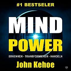 MindPower. Erkennen - Transformieren - Handeln [German Edition]